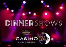 DINNER SHOWS at Casino Cirsa Valencia